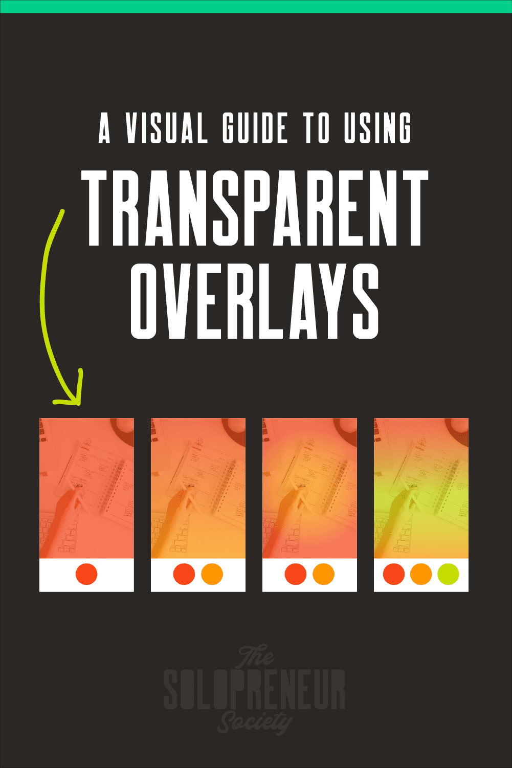 A Visual Guide to Using Transparent Overlays the Right Way