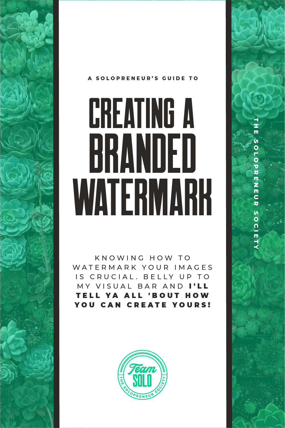 A Solopreneur's Guide To Creating A Branded Watermark