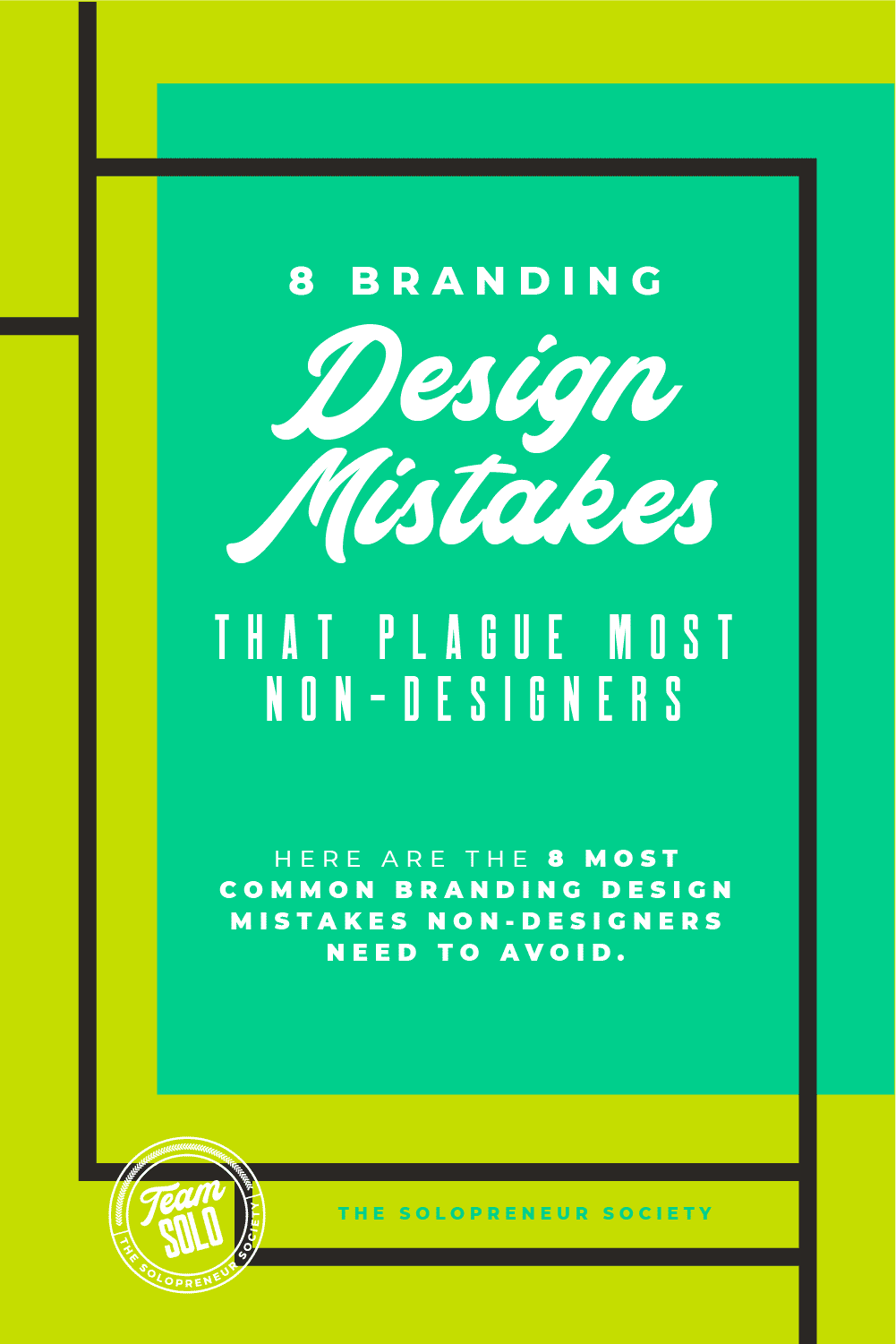 8 Branding Mistakes That Plague Most Non-Designers