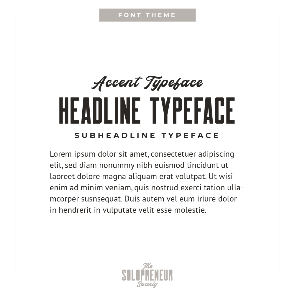 The Solopreneur Society Brand Font Theme